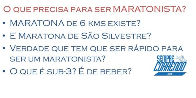 Maratona e o que é ser Maratonista? Tem regra?
